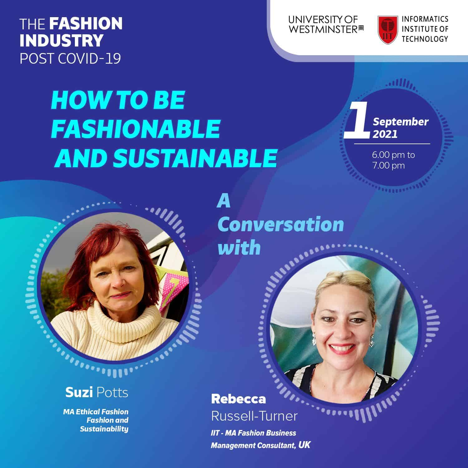 How to be Fashionable and Sustainable- IIT Fashion Webinar